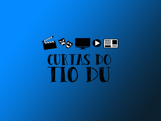 Curtas do Tio Du #03 – 13/07
