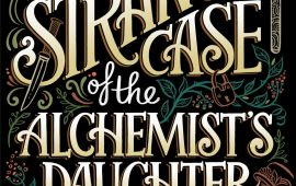 "The CW produzirá série de ""The Strange Case of the Alchemist's Daughter"""